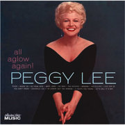 All Aglow Again Peggy Lee