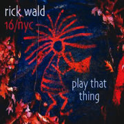 Rick_wald-play_that_thing_span3