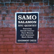 Government Cheese Samo Salamon Nyc Quintet