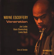 Veneration: Live at Smoke Wayne Escoffery