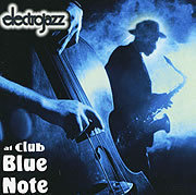 Electrojazz at Club Blue Note Various Artists