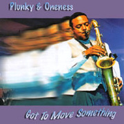 Plunky_oneness-got_to_move_span3