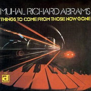 Muhal_richard_abrams-things_to_come_span3