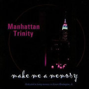 Manhattan_trinity-make_me_memory_span3