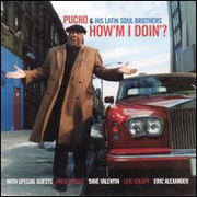 Pucho_latin_soul_brothers-howm_i_doin_span3