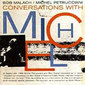 Bob_malach-conversations_with_michel_thumb