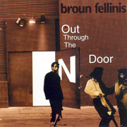 Broun_fellinis-out_through_n_door_span3