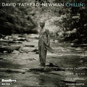 David_fathead_newman-chillin_span3