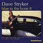 Dave_stryker-blue_to_bone_2_thumb