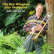 Stan: The Big Sur Roy Wiegand Jazz Orchestra
