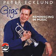 Gigs: Reminiscing in Music Peter Ecklund