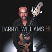 Darryl_williams-that_was_then_span3