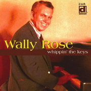 Whippin' the Keys Wally Rose