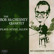 Bob_mcchesney-plays_steve_allen_span3
