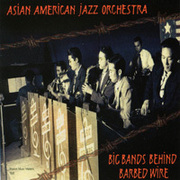 Asian_american_jazz_orchestra-behind_barbed_wire_span3