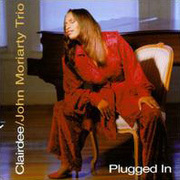 Plugged In Clairdee/John Moriarty Trio