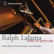Ralph_lalama-music_for_grown_ups_span3