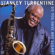 Stanley_turrentine-have_sugar_span3