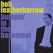 Bob_leatherbarrow-bumpin_in_the_basement_span3
