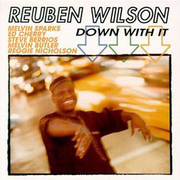 Reuben_wilson-down_with_it_span3