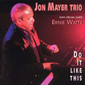 Jon_mayer-do_it_like_this_thumb