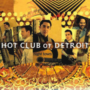 Hot_club_of_detroit-night_town_span3