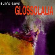 Sun's Anvil - Glossolalia