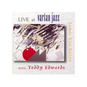 James_van_buren_teddy_edwards-live_at_vartan_jazz_span3