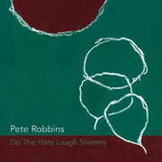 Pete_robbins-hate_laugh_shimmy_span3