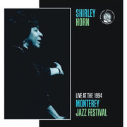 Live at the 1994 Monterey Jazz Festival Shirley Horn