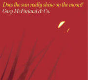 Gary_mcfarland___co-does_thesun_really_shine_on_the_moon_span3