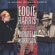 Eddie_harris_wendell_harrison-battle_of_the_tenors_span3