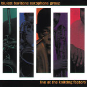 Hamiet_blueitt-blueitt_baritone_saxaphone_group_live_at_the_knitting_factory_span3