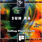 Sun_ra-calling_planet_earth_thumb