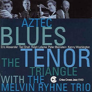 The_tenor_triangle_melvin_rhyne_trio-aztec_blues_span3