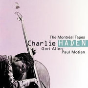 Charlie_haden-the_montreal_tapes_with_gerri_allen_paul_motain_span3