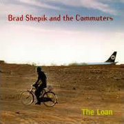 Brad_shepik_and_the_commuters-the_loan_span3