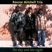 Roscoe_mitchell-day_night_span3