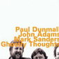 Paul_dunmall-ghostly_thoughts_thumb