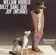 William_hooker_billy_bang_duo-joy_within_span3