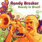 Radny_brecker-randy_in_brasil_thumb