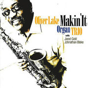 Oliver_lake-makin_it_span3