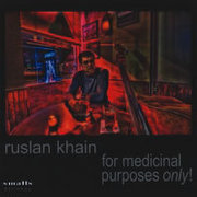 Ruslan_khain-for_medicinal_purposes_only_span3
