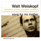 Walt_weiskopf-song_for_my_mother_thumb