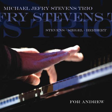 Michael Jefry Stevens Trio Spirit Song