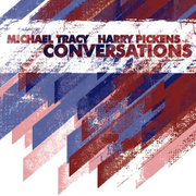 Conversations Michael Tracy/Harry Pickens