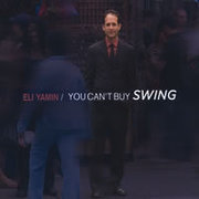 You Can't Buy Swing Eli Yamin