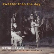 Wayne_horvitz-sweeter_than_the_day_span3