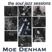 Moe_denham-the_soul_jazz_sessions_span3