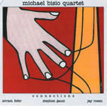 Connections Michael Bisio Quartet